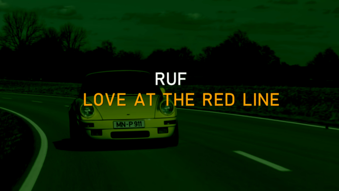Ruf Love at the Red Line video documentaire Porsche