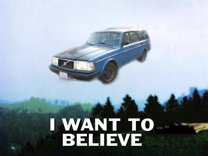 Volvo 240 I want to believe