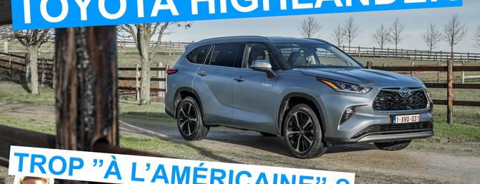 Essai vidéo Toyota Highlander
